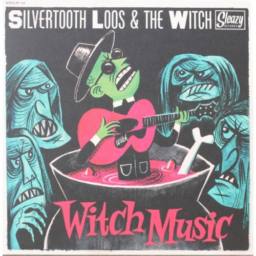 Silvertooth Loos & The Witch - Witch Music (2015)
