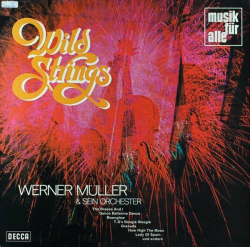 Werner Muller Und Sein Orchester – Wild Strings (1969)