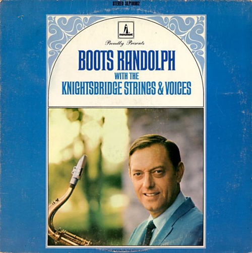 Boots Randolph - Boots Randolph With The Knightsbridge Strings & Voices (1967)