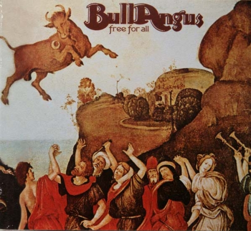 Bull Angus - Free For All (1972) [2010] Lossless