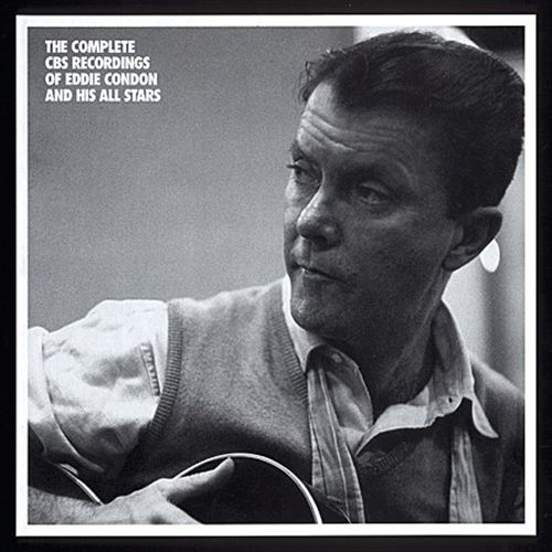 Eddie Condon - The Complete CBS Recordings of Eddie Condon & His All Stars (1953-1962) [5 CD Box Set, Limited Edition] (1994)
