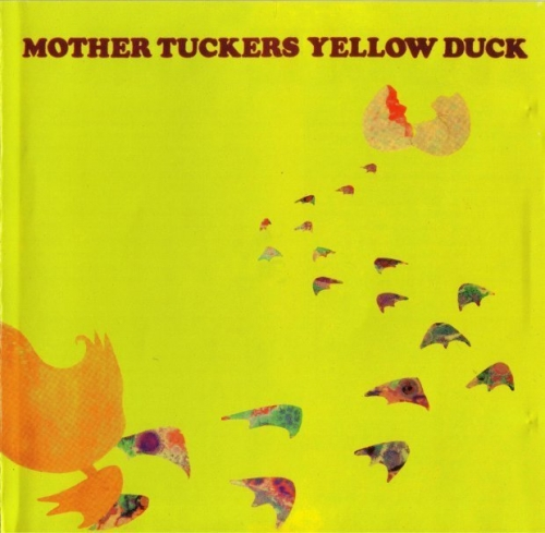 Mother Tuckers Yellow Duck - Home Grown Stuff (1969) [Remastered] (2001) Lossless
