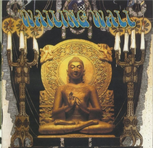 Wailing Wall - Wailing Wall (1970) [Reissue] (2004) Lossless