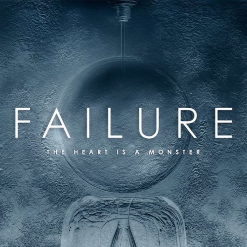 Failure - The Heart Is A Monster (2015) lossless