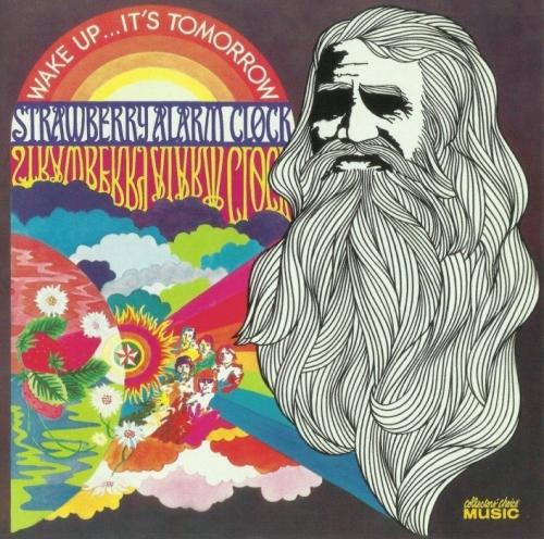Strawberry Alarm Clock -  Wake up..It's Tomorrow (1968) Reissue (2005) Lossless