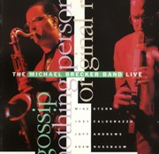 The Michael Brecker Band ‎– Live (1989)