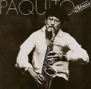 Paquito D'Rivera - Blowin' (1981)