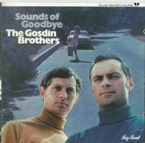 The Gosdin Brothers - Sounds Of Goodbye (1968) (2003) Lossless