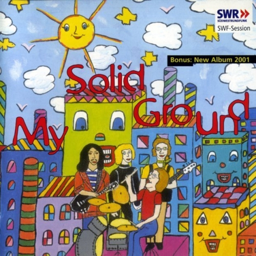 My Solid Ground - SWF Session (1971-2001) [Remastered] (2002) Lossless
