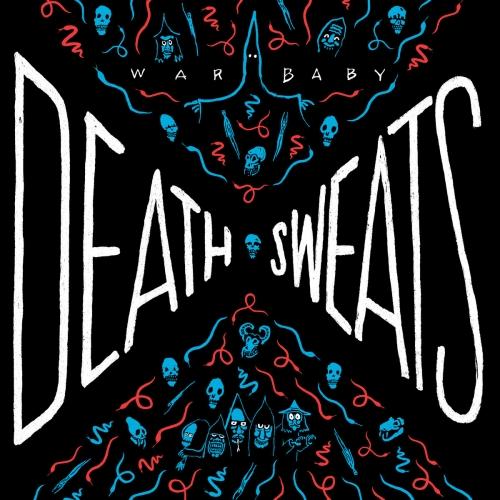 War Baby - Death Sweats (2015)