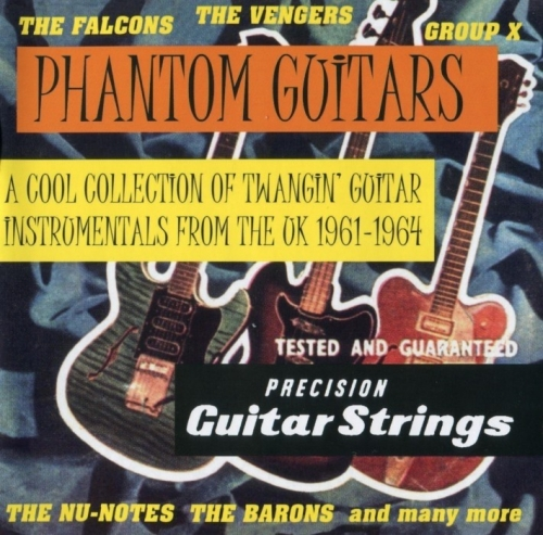 V.A - Phantom Guitars A Cool Collection Of Twangin' Guitars (1961-64)[2008]Lossless