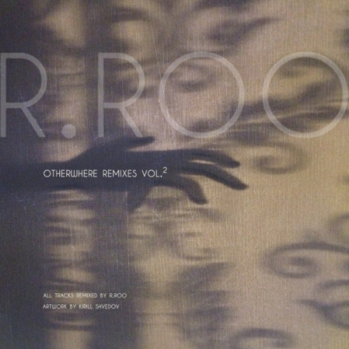 r.roo - otherwhere (remixes) vol​.​2 (2016)