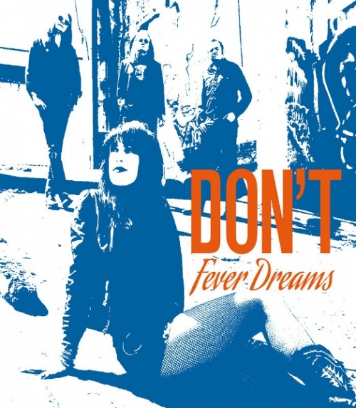 DON'T - Fever Dreams (2016)