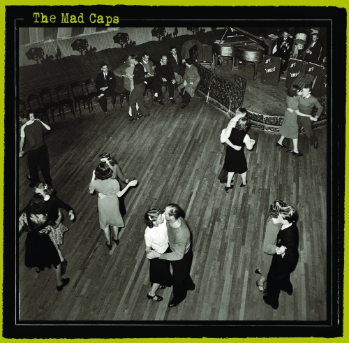 The Mad Caps - The Mad Caps (2011)