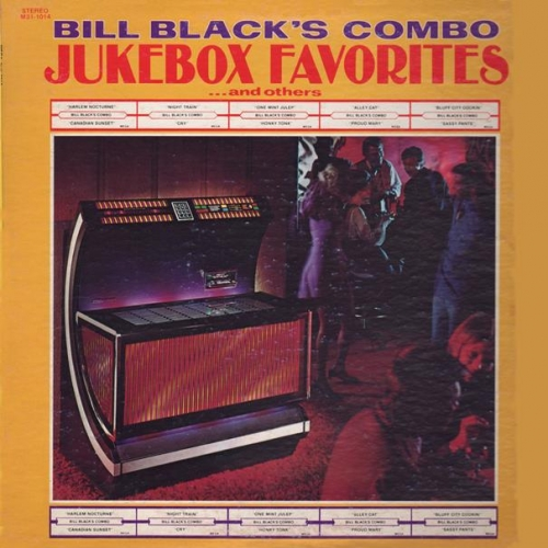 Bill Black's Combo - Jukebox Favorites  ...And Others (1972)