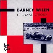 Barney Wilen - Le Grand Cirque (1992)