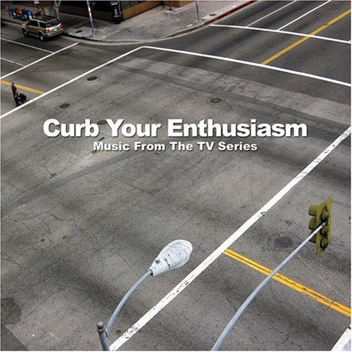 VA - Curb Your Enthusiasm (Music From The TV Series) (2006)
