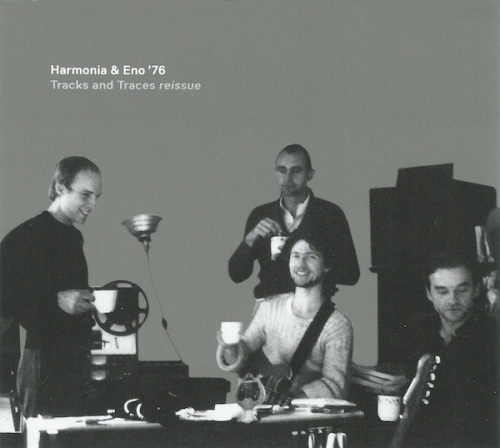 Harmonia & Eno '76 - Tracks And Traces (Remastered) (2009)