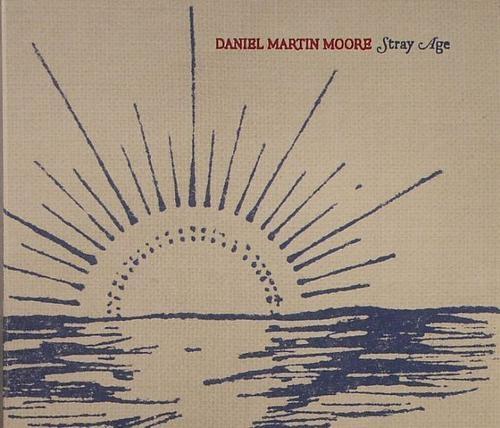 Daniel Martin Moore - Stray Age (2008)