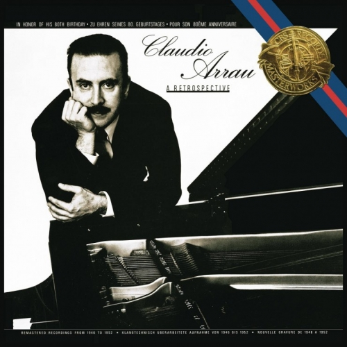 Claudio Arrau - A Retrospective (1983/2016)