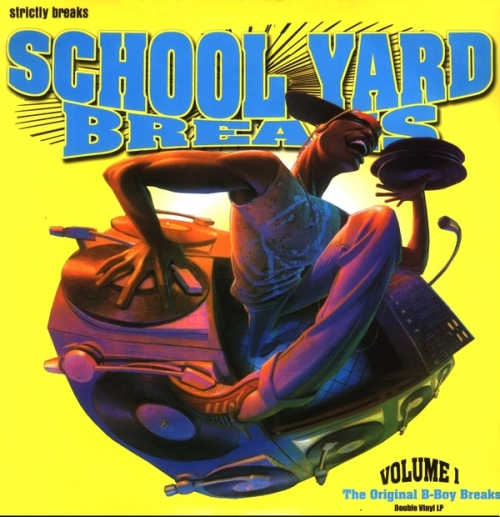 VA - School Yard Breaks Vol 1: The Original B Boy Breaks (2012) FLAC