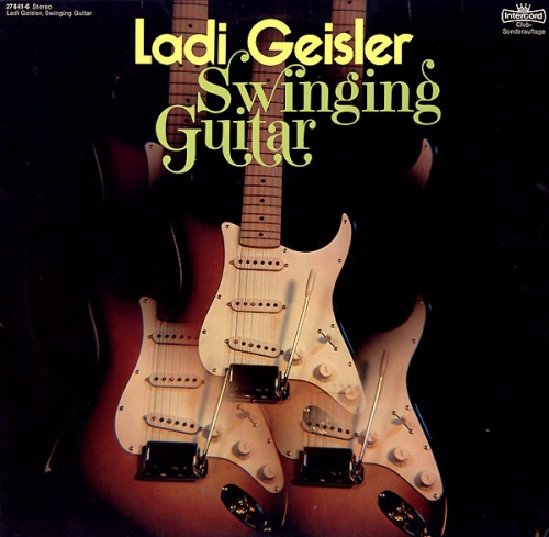 Ladi Geisler - Swinging Guitar (1977)