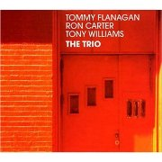 Tommy Flanagan, Ron Carter, Tony Williams - The Trio (1983), 320 Kbps