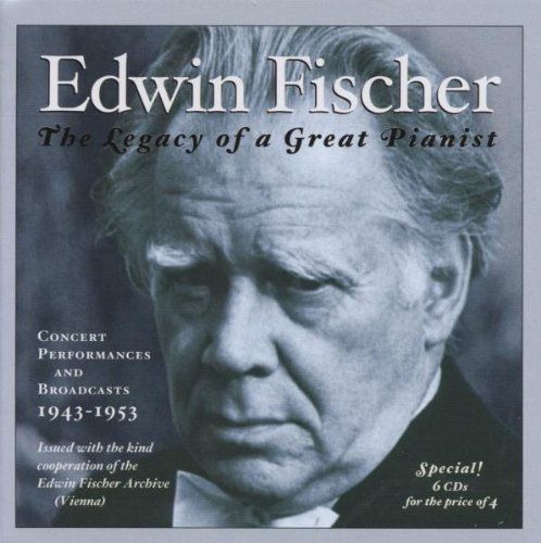 Edwin Fischer - Concert Performances and Broadcasts 1943-1953 [6 CD] (2001)
