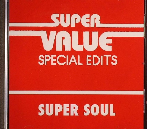 SUPER VALUE, VA - Super Value (Special Edits) Super Soul (2009) FLAC
