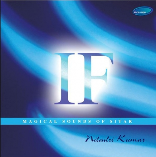 Niladri Kumar - If - Magical Sounds of Sitar (2003)