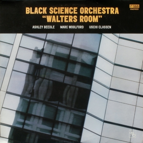 Black Science Orchestra - Walter's Room (1996)
