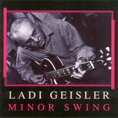 Ladi Geisler - Minor Swing (1997)