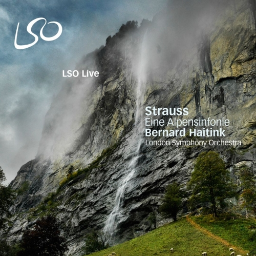 Bernard Haitink / London Symphony Orchestra - Strauss: Eine Alpensinfonie (2010) {SACD}