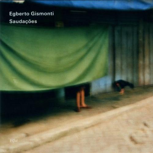 Egberto Gismonti - Saudacoes (2009) 2CDLossless