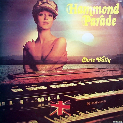 Chris Wally - Hammond Parade (1980)