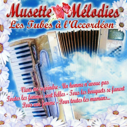 Musette Melodies - Les Tubes A L'Accordeon (2008)