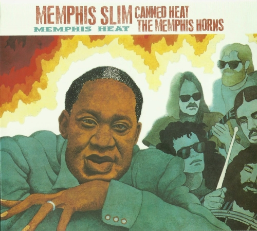 Memphis Slim And Canned Heat With Memphis Horns - Memphis Heat (1973) (2004) Lossless