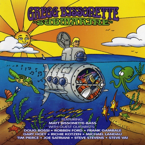Gregg Bissonette - Submarine (2000) Lossless