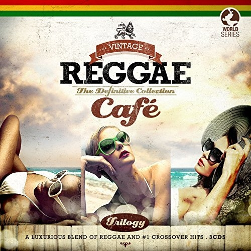 VA - Vintage Reggae Cafe Trilogy The Definitive Collection (2015) FLAC