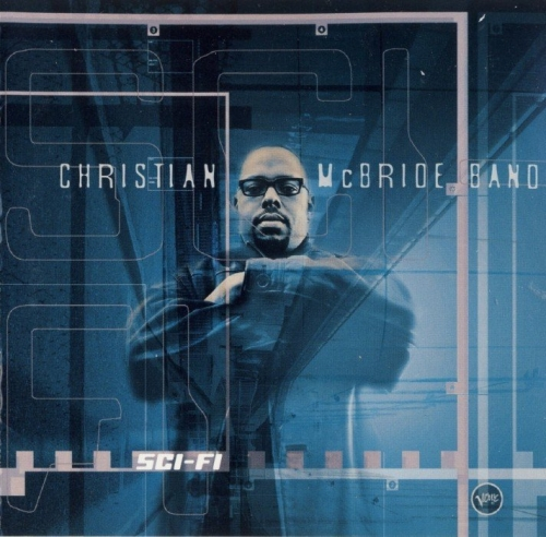 Christian McBride Band - Sci-Fi (2000)Lossless
