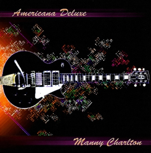 Manny Charlton - Americana Deluxe (2007)Lossless