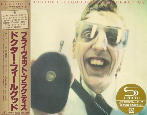 Dr. Feelgood - Private Practice (1978) ( Japan remaster SHM 2014)Lossless