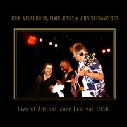 John McLaughlin, Elvin Jones & Joey DeFrancesco - Live at Antibes Jazz Festival (1996)