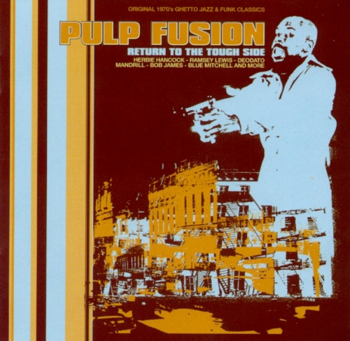 VA - Pulp Fusion: Return To The Tough Side (1998)