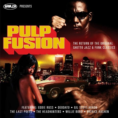 VA - Pulp Fusion: The Return Of The Original Ghetto Jazz & Funk Classics (2010)