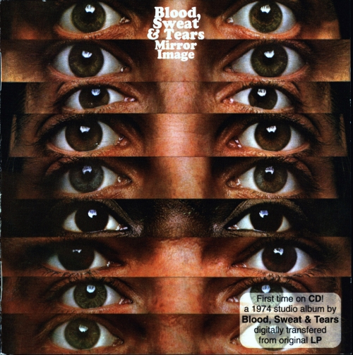 Blood, Sweat & Tears - Mirror Image 1974 (2005) Lossless
