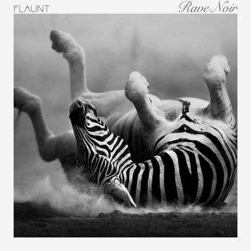 Flaunt - Rave Noir (2016)