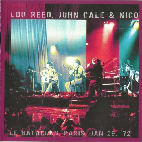 Lou Reed, John Cale, Nico - Live At Bataclan (1972)[Remastered](2013) Lossless