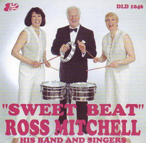 Ross Mitchell His Band And Singers - Sweet Beat (1990)