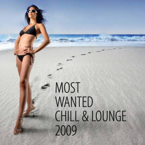VA - Most Wanted Chill & Lounge 2009 (2009)
